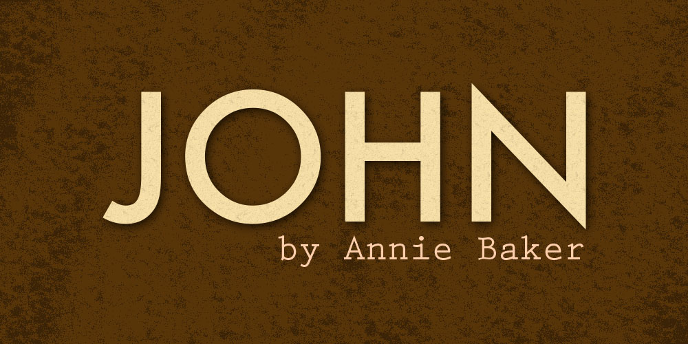 Read This: John by Annie Baker